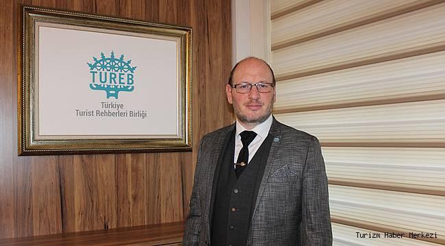 TUREB Başkanı Tural: ''Rehberlerin mesleklerine bağlılığı para kazanmak üzerine değil''