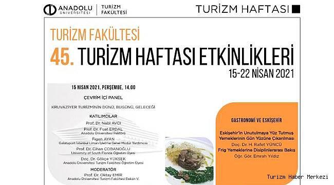 Anadolu Üniversitesi'nden Turizm Haftası etkinlikleri