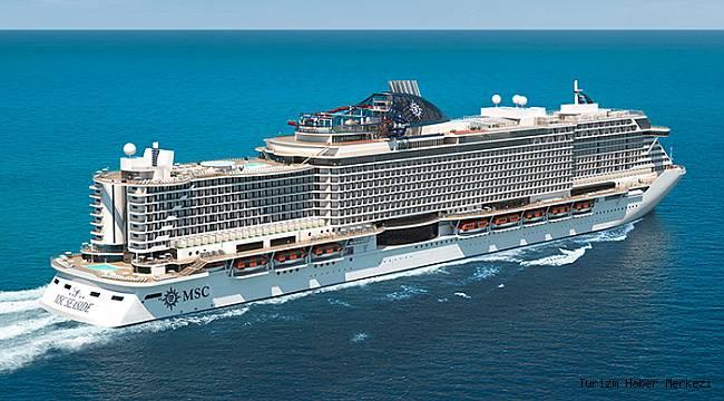 MSC Cruises, Akdeniz'de ve Avrupa'da yeni güzergahlarını açıkladı!