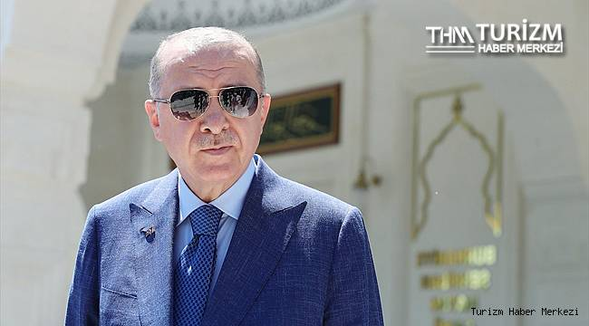 Cumhurbaşkanı Erdoğan'dan turizm ve turist açıklaması
