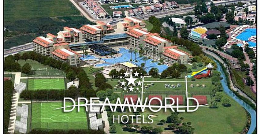 Dream World Hotels 5'ledi, 6'ncı otel yolda!