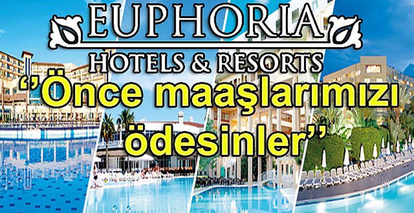 Sağlık personeline ücretsiz tatil veren Euphoria personelini açıkta bıraktı